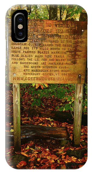 IPhone Case featuring the photograph Welcome To The Long Trail And The Vermont At by Raymond Salani III