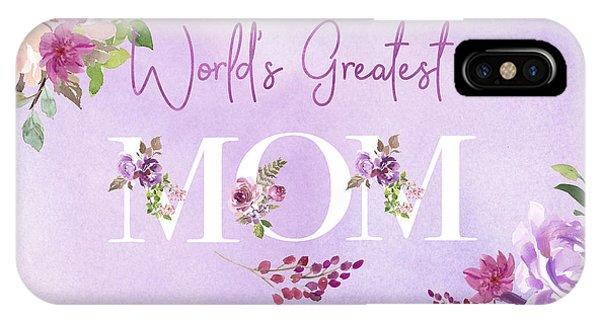 World's Greatest Mom 2 IPhone Case
