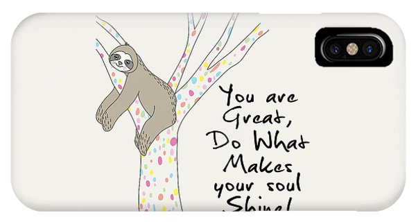 You Are Great Do What Makes Your Soul Shine - Baby Room Nursery Art Poster Print IPhone Case