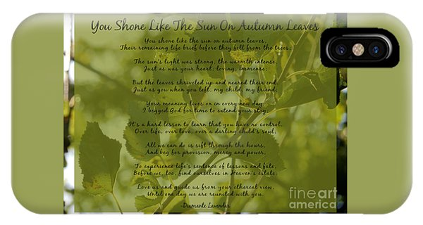 You Shone Like The Sun On Autumn Leaves Poem IPhone Case