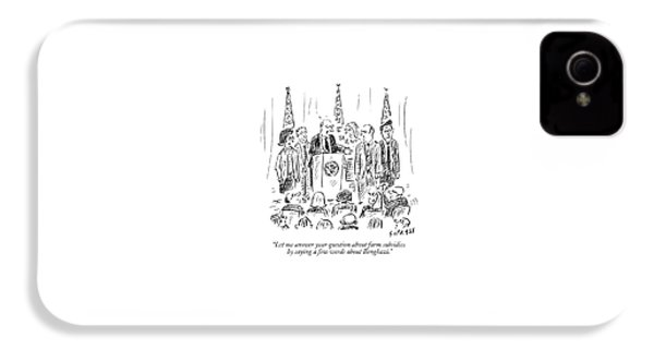 A Politician Speaks At A Podium IPhone 4 Case by David Sipress