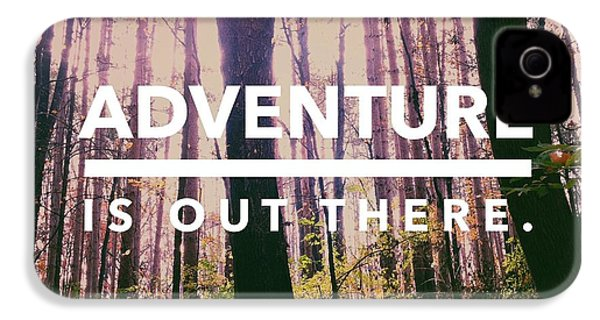 Adventure Is Out There IPhone 4 Case by Olivia StClaire