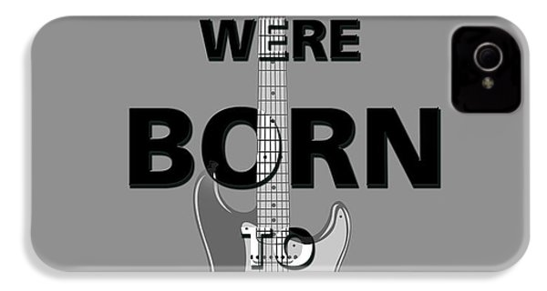 Baby We Were Born To Run IPhone 4 Case by Gina Dsgn