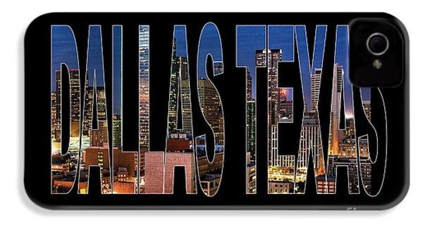 Dallas Texas Skyline IPhone 4 Case by Marvin Blaine