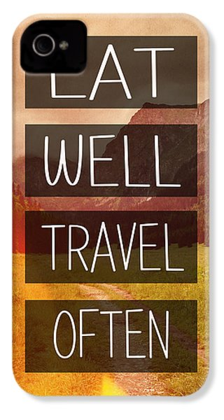 Eat Well Travel Often IPhone 4 / 4s Case by Pati Photography