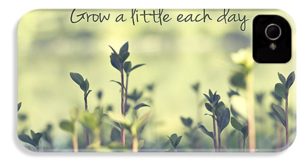 Grow A Little Each Day Inspirational Green Shoots And Leaves IPhone 4 / 4s Case by Beverly Claire Kaiya