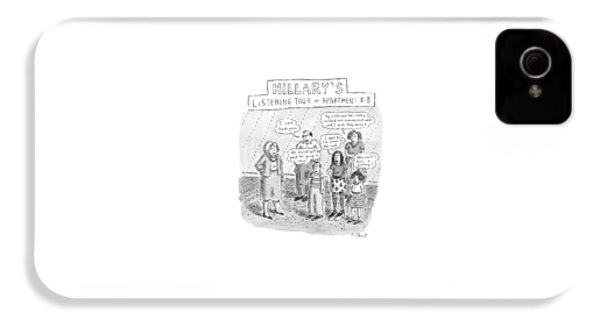 'hillary's Listening Tour Of Apartment 8-b' IPhone 4 Case by Roz Chast
