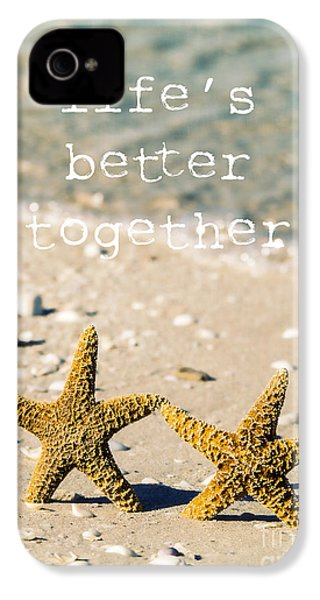 Life's Better Together IPhone 4 / 4s Case by Edward Fielding