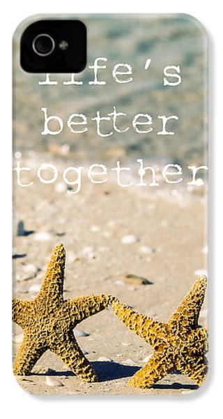 Life's Better Together IPhone 4 Case by Edward Fielding