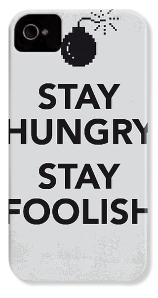 My Stay Hungry Stay Foolish Poster IPhone 4 Case