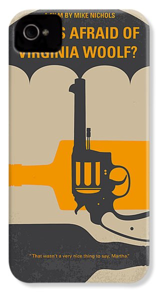 No426 My Whos Afraid Of Virginia Woolf Minimal Movie Poster IPhone 4 Case by Chungkong Art