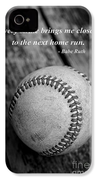 Babe Ruth Baseball Quote IPhone 4 Case by Edward Fielding