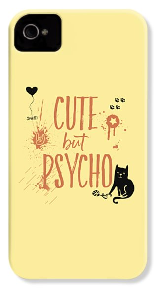 Cute But Psycho Cat IPhone 4 / 4s Case by Melanie Viola