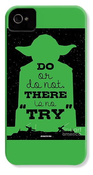 Do Or Do Not There Is No Try. - Yoda Movie Minimalist Quotes Poster IPhone 4 Case by Lab No 4 The Quotography Department