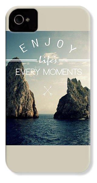 Enjoy Life Every Momens IPhone 4 Case