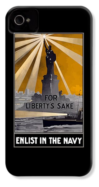 Enlist In The Navy - For Liberty's Sake IPhone 4 Case by War Is Hell Store
