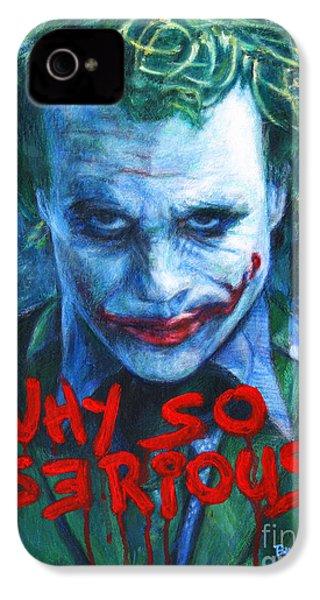Joker - Why So Serioius? IPhone 4 Case by Bill Pruitt