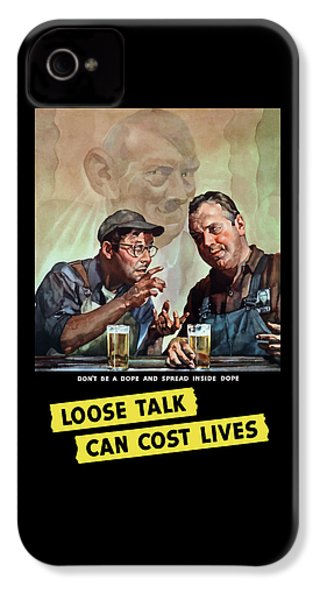 Loose Talk Can Cost Lives - Ww2 IPhone 4 Case by War Is Hell Store
