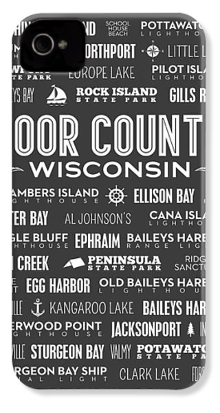 Places Of Door County On Gray IPhone 4 Case by Christopher Arndt