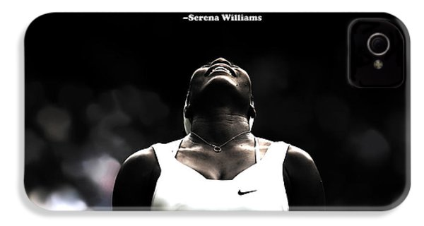 Serena Williams Quote 2a IPhone 4 / 4s Case by Brian Reaves