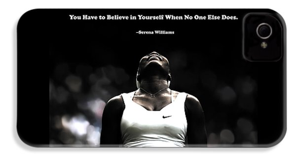 Serena Williams Quote 2a IPhone 4 Case by Brian Reaves