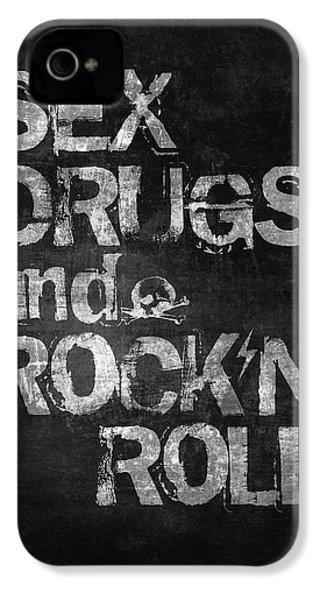 Sex Drugs And Rock N Roll IPhone 4 Case by Taylan Apukovska
