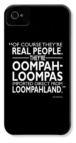 Theyre Oompa Loompas IPhone 4 Case by Mark Rogan