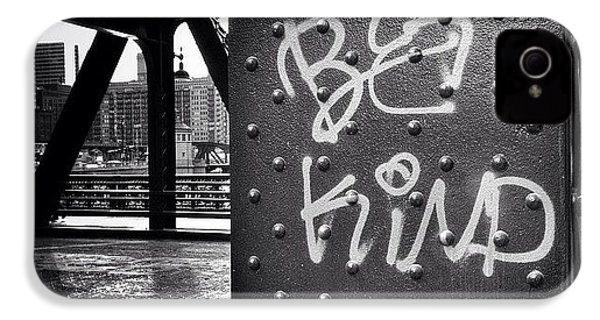Be Kind Graffiti On A Chicago Bridge IPhone 4s Case