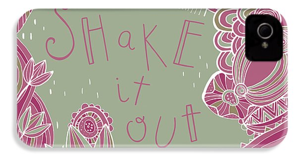Shake It Out IPhone 4s Case