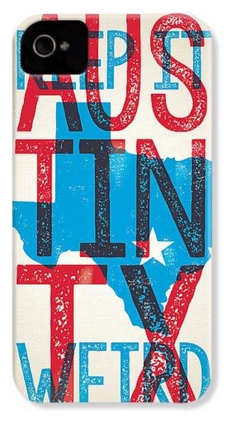 Austin Texas - Keep Austin Weird IPhone 4s Case by Jim Zahniser