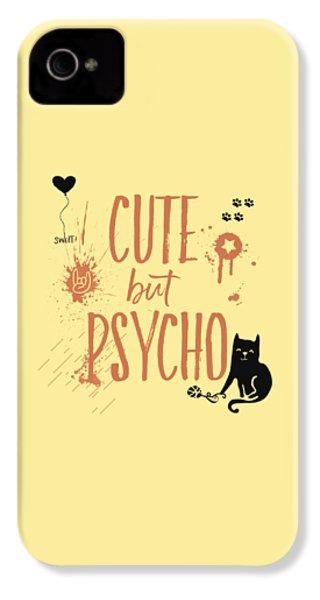 Cute But Psycho Cat IPhone 4s Case by Melanie Viola