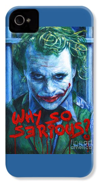 Joker - Why So Serioius? IPhone 4s Case by Bill Pruitt
