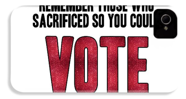 Remember Those Who Sacrificed So You Could Vote IPhone 4s Case by Liesl Marelli