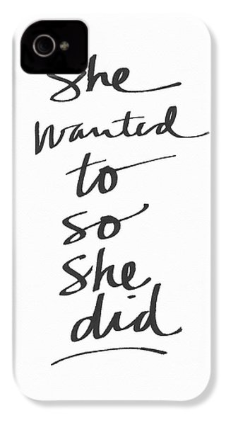 She Wanted To So She Did- Art By Linda Woods IPhone 4s Case by Linda Woods