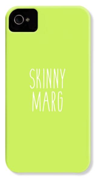 Skinny Marg IPhone 4s Case by Cortney Herron