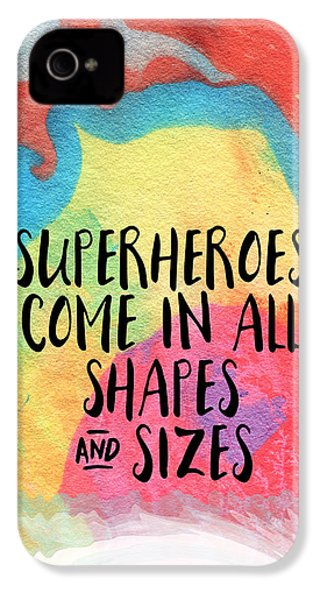 Superheroes- Inspirational Art By Linda Woods IPhone 4s Case by Linda Woods