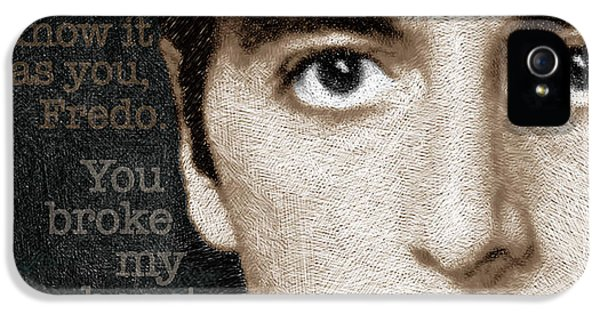 Al Pacino As Michael Corleone And Fredo Quote IPhone 5 Case