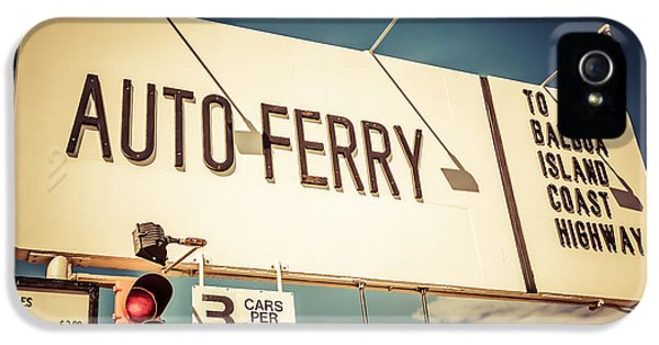Balboa Island Auto Ferry Sign Newport Beach Picture IPhone 5 Case by Paul Velgos