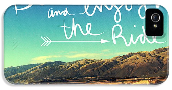 Buckle Up And Enjoy The Ride IPhone 5 Case