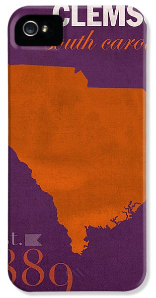 Clemson University Tigers College Town South Carolina State Map Poster Series No 030 IPhone 5 Case by Design Turnpike