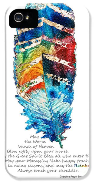 Colorful Feather Art - Cherokee Blessing - By Sharon Cummings IPhone 5 Case by Sharon Cummings