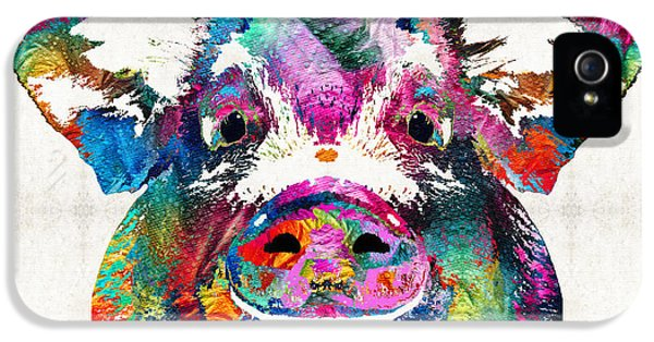Colorful Pig Art - Squeal Appeal - By Sharon Cummings IPhone 5 / 5s Case by Sharon Cummings