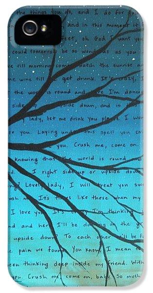 Dave Matthews Band Crush Lyric Art - Blue IPhone 5 Case by Michelle Eshleman