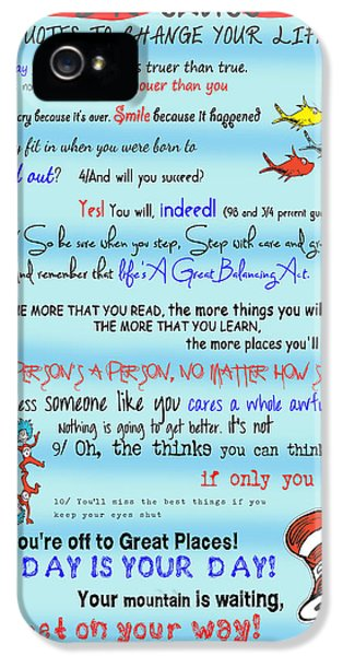 Dr Seuss - Quotes To Change Your Life IPhone 5 Case