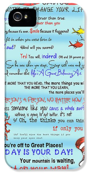 Dr Seuss - Quotes To Change Your Life IPhone 5 Case by Georgia Fowler