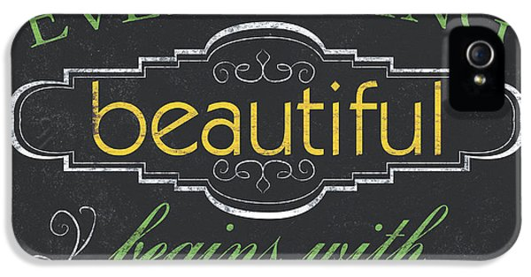 Everything Beautiful IPhone 5 Case by Debbie DeWitt
