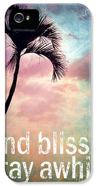 Find Bliss Stay Awhile IPhone 5 Case by Sylvia Cook