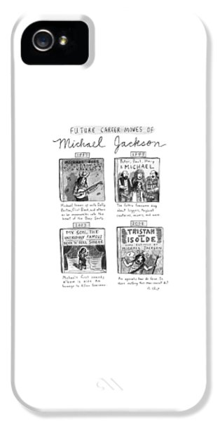 Future Career Moves Of Mickael Jackson IPhone 5 Case by Roz Chast