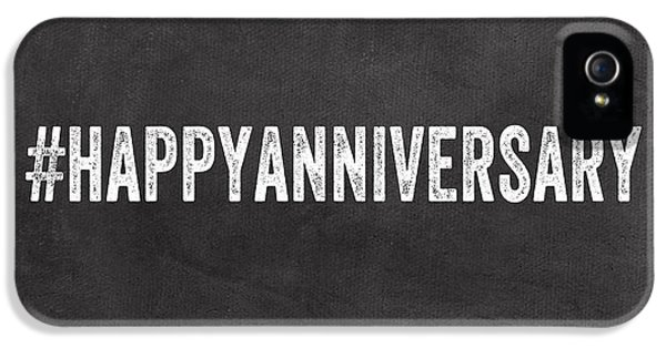 Happy Anniversary- Greeting Card IPhone 5 Case by Linda Woods