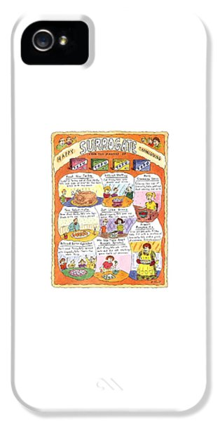 Happy Surrogate Thanksgiving IPhone 5 Case by Roz Chast